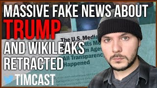 MASSIVE FAKE NEWS ABOUT TRUMP AND WIKILEAKS RETRACTED