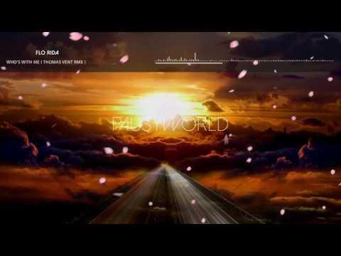 Flo Rida - Who's with me (Thomas Vent remix)