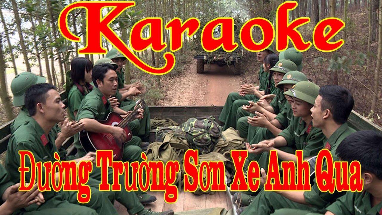 Karaoke  Đường Trường Sơn Xe Anh Qua