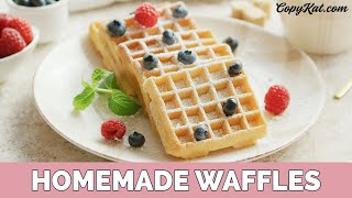 Homemade Waffles - Don't Buy Frozen Anymore