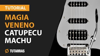 Como tocar MAGIA VENENO de Catupecu Machu en Guitarra electrica TUTORIAL