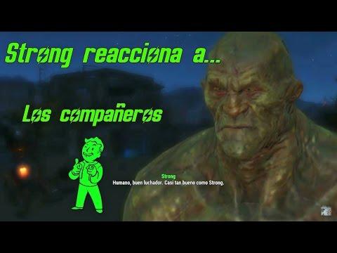 Strong reacciona a los compañeros / Fallout 4