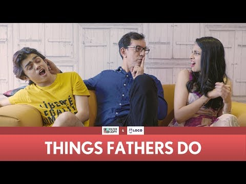 FilterCopy | Things Fathers Do (Father's Day Special) | Ft. Rajat Kapoor, Rohan Shah and Madhu Gudi