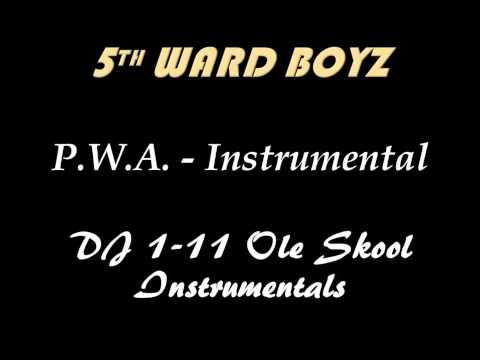 5th Ward Boyz - P.W.A. Instrumental (DJ 1-11)