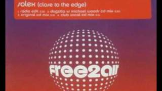 Michael Woods - Solex (Close To The Edge) (Club Vocal Mix)