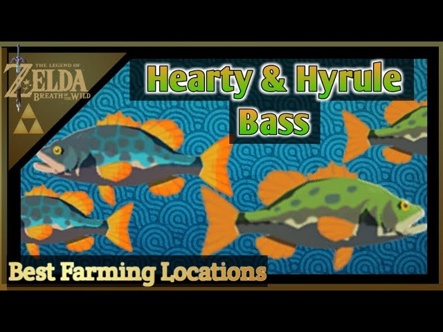 Hearty And Hyrule Bass Farming Locations The Legend Of Zelda Breath Of The Wild Youtube