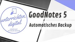iPad in der Schule - GoodNotes 5 Update - Automatisches Backup (Dropbox, OneDrive, Google Drive)