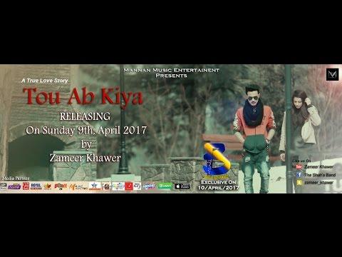 Tou Ab Kiya I Zameer Khawer I The Shah's Band I Mannan Music I New Hindi Song 2017