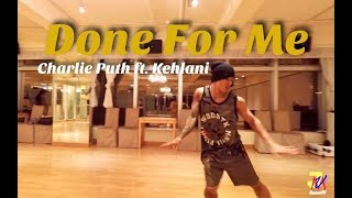 Done For Me - Charlie Puth ft. Kehlani | JMVergara Hip Hop Choreography | JMVDanceTV