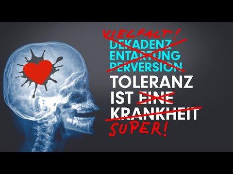 Toleranz ist eine Krankheit  – politisch korrekte Version