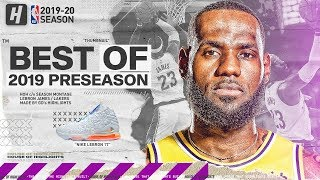 LeBron James BEST Highlights & Plays from 2019 NBA Preseason!