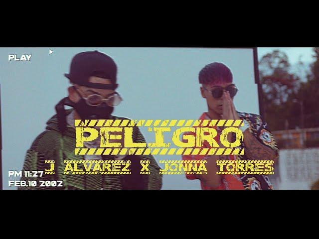J ALVAREZ Y JONNA TORRES - PELIGRO (OFFICIAL VIDEO) LEGADO