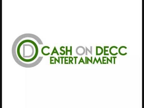 Cash On Decc- My Life