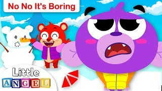 No No It's Boring, Snow Day Edition | Kids Songs and Nursery Rhymes by Little Angel