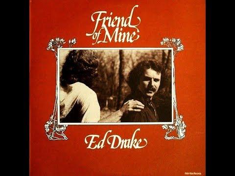 Ed Drake, Friend Of Mine  1977 (vinyl record)