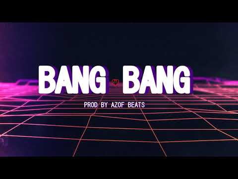 | BANG BANG | AFRO HARD TRAP HIP HOP BEAT INSTRUMENTAL| AGRESSIVE RAP BEATS ( PROD BY AZOF BEATS )