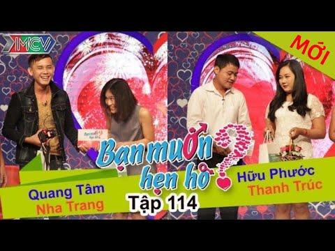 BẠN MUỐN HẸN HÒ #114 UNCUT | Quang Tâm – Nha Trang | Hữu Phước – Thanh Trúc | 091115 💖