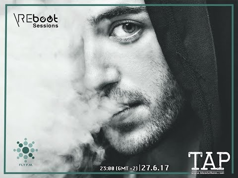 TAP (Blend Athens) - REBOOT SESSIONS radio show (27 June 2017)