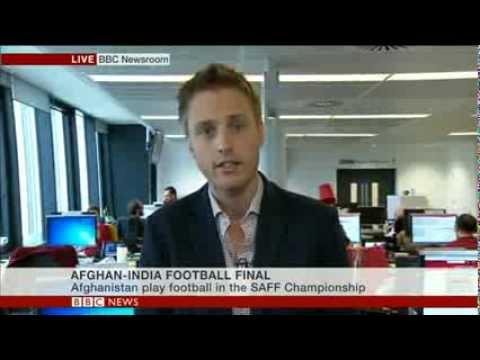 AFGHAN V INDIA FOOTBALL FINAL - WORLD'S NEWSROOM - TOM DONKIN