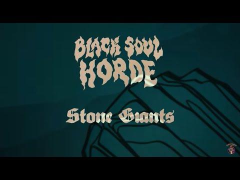 Black Soul Horde – Stone Giants
