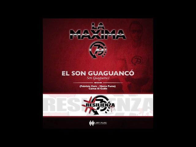 LA MAXIMA 79 - EL SON GUAGUANCO'