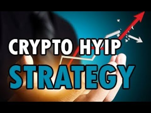 Crypto HYIP Strategy | How should I invest in HYIPs?