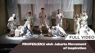 PROFES(EN)I oleh Jakarta Movement of Inspiration
