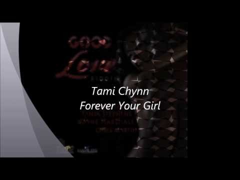 Tami Chynn - Forever Your Girl