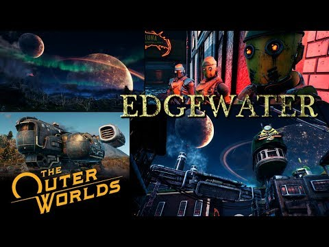 edgewater---the-outer-worlds-|-part-1