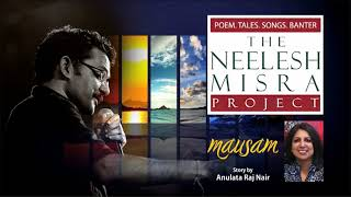 #Relationships 'MAUSAM' Story by Anulata Raj Nair -  The  Neelesh Misra Project