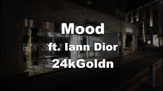 Karaoke♬ Mood ft. Iann Dior - 24kGoldn 【No Guide Melody】 Instrumental