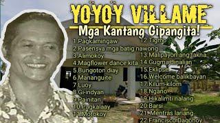 The best of Yoyoy Villame: Mga kanta nga atong gipangita! Bisayan Songs - Non-Stop