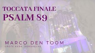 MARCO DEN TOOM - Impro. Psalm 89 DORDRECHT, Grote Kerk