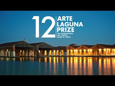 12. ARTE LAGUNA PRIZE: CALL FOR ARTISTS