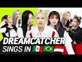 Speed Control Live! K-POP STARS sing in 3 Languages🎤| SPN/POR/INA | DREAMCATCHER | TRANSONGLATION
