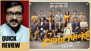 Chhichhore - Quick Movie Review