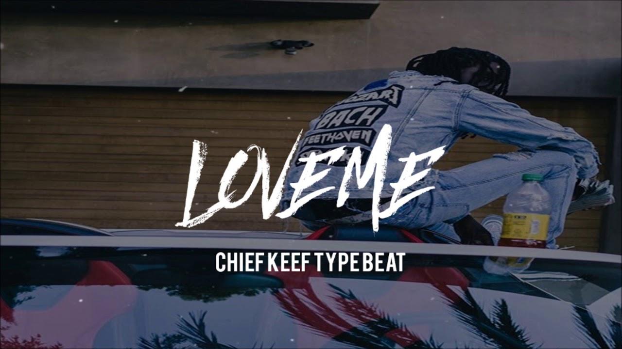 Free Dl Love Me Chief Keef X Speaker Knockerz X Kevin Gates Type