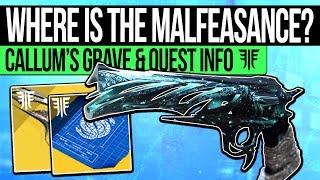 Destiny 2 | MALFEASANCE QUEST & WHAT WE KNOW! Callum's Grave Found, Secret Area, Step Details & Lore