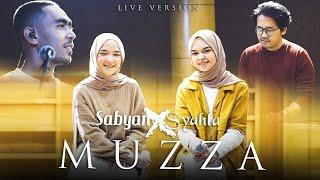 SABYAN X SYAHLA - MUZZA (LIVE VERSION)