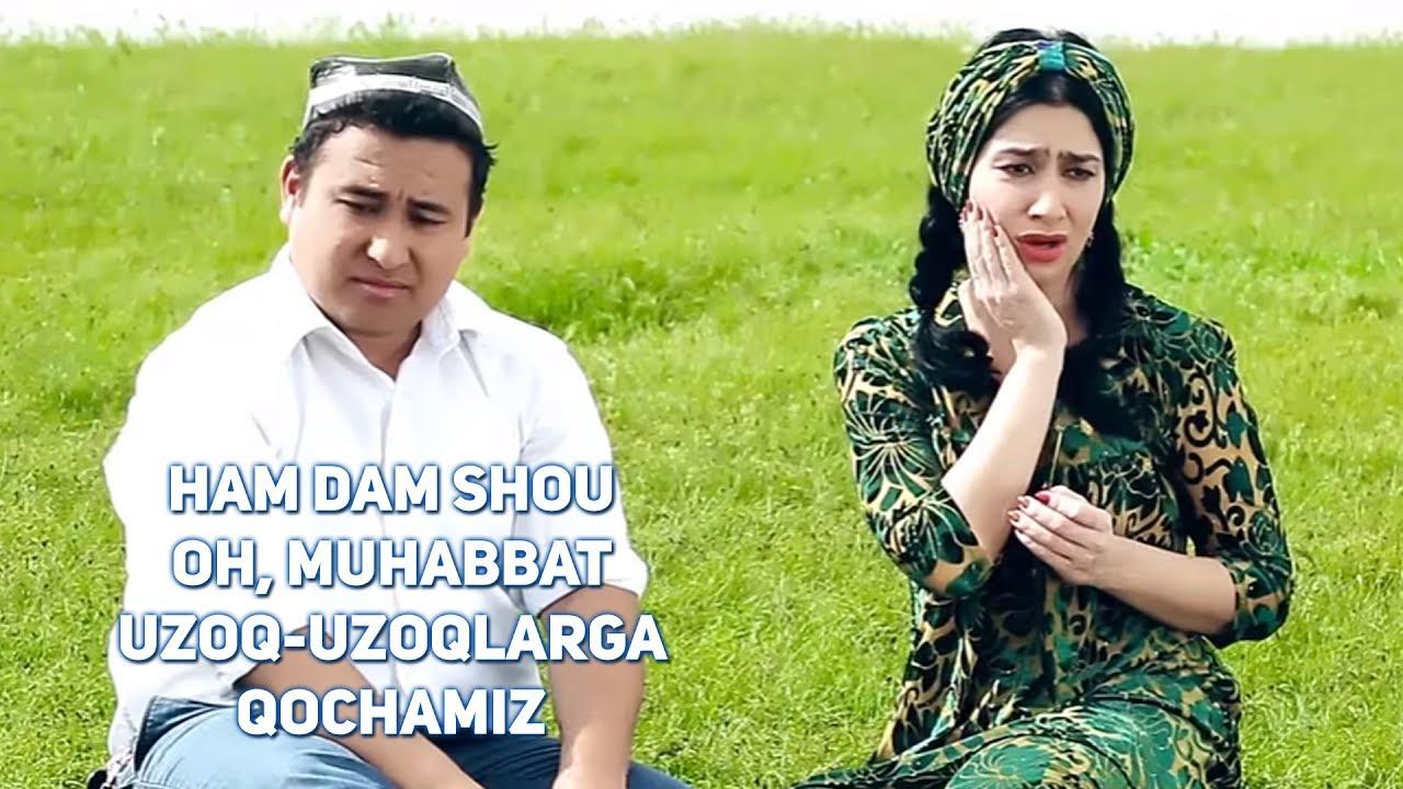 Ham Dam Shou (Oh, muhabbat) - Uzoq-uzoqlarga qochamiz
