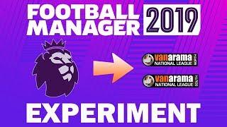 Premier League & Non League Clubs Switched! | Part 5 | Football Manager 2019 Experiment