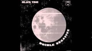 Black Time - I