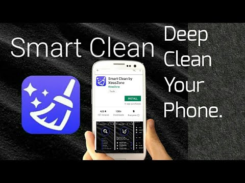 Smart Clean App 2019 Review & Tutorial Deep Clean Your Phone