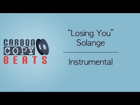 Losing You - Instrumental / Karaoke  (In The Style Of Solange)