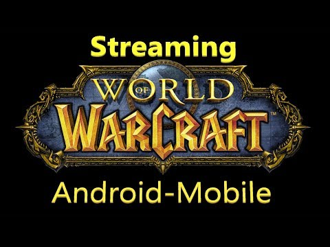 World Of Warcraft Android Mobile Game