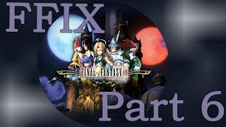 Final Fantasy IX part 6