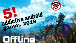 Top 5 most addictive Android games | 2019 | offline