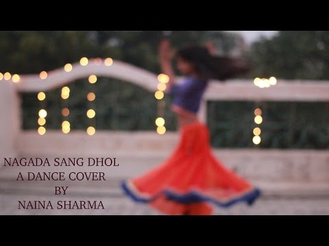 ||NAGADA SANG DHOL|FT GHOSHAL & OSMAN MIR|DANCE COVER & CHOREOGRAPHY BY NAINA SHARMA||
