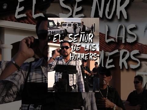 El Senor de Las Hummers