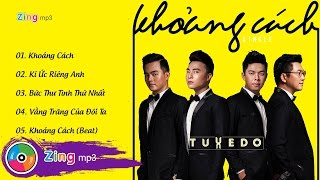 khoang cach - tuxedo band single